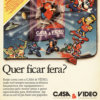 Propaganda antiga de videogame - Casa e Video 1991