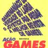 Propaganda antiga de videogame - Institucional Ação Games 1993