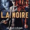 Propaganda antiga - LA Noire 2011