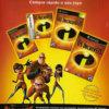 Propaganda antiga - Os Incríveis 2005
