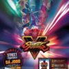 Propaganda Promoção Street Fighter V 2016