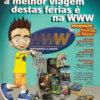Propaganda antiga - WWW 2004