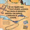 Propaganda antiga Coyote e Papaléguas 1994