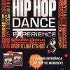 Propaganda The Hip Hop Dance Experience 2013