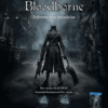 Bloodborne - PlayStation 201