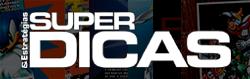 Super Dicas & Estratégias